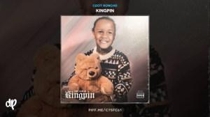 Cdot Honcho - Kingpin
